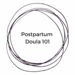 5 Ways a Postpartum Doula can help ease the transition back to business