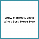 Preparing Your Business for Maternity Leave as a Content Marketer and Strategist: Ashley Brooks
