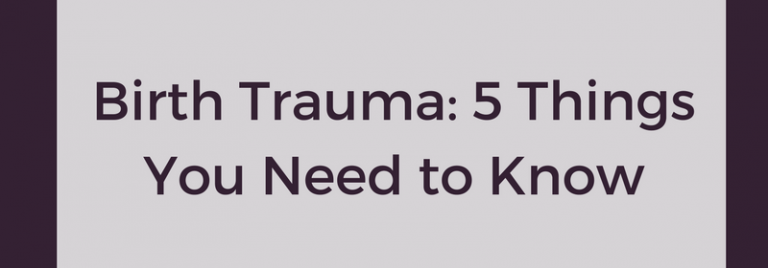 Five things you should know about respectful maternity care and birth trauma